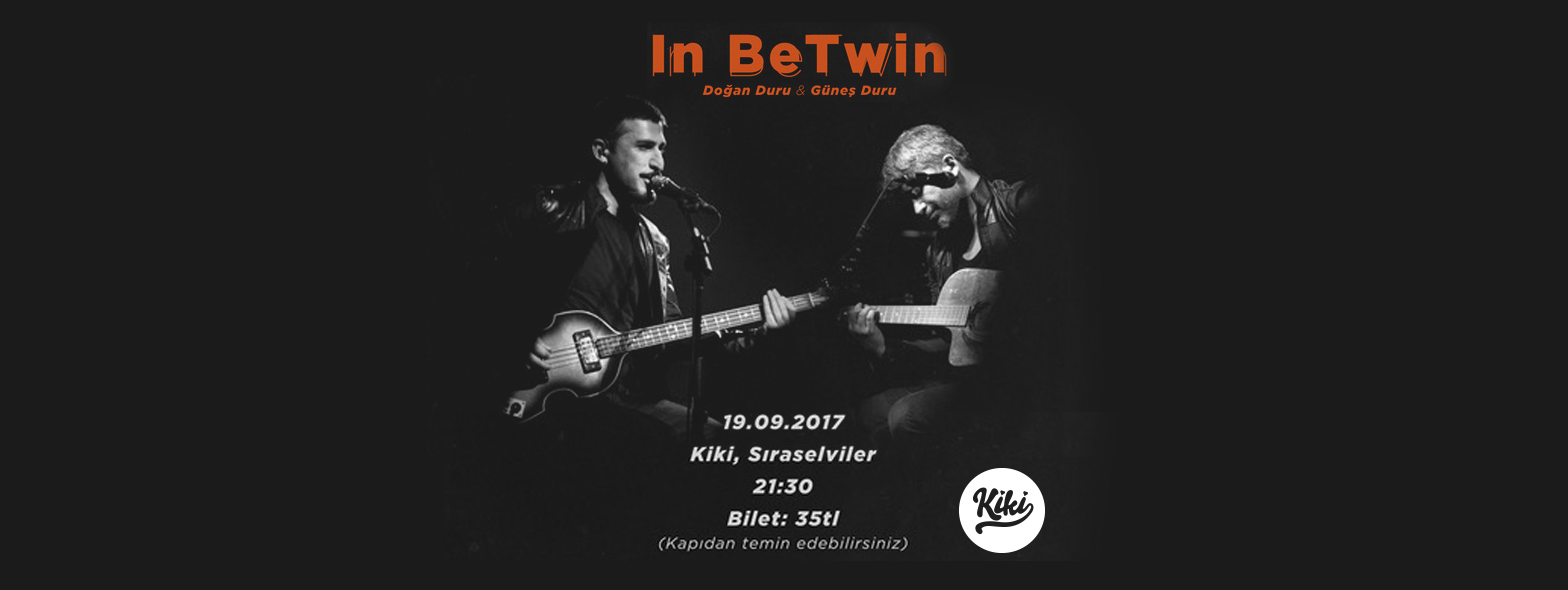 In BeTwin & Emre Yönter